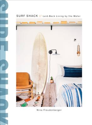 Image for Surf Shack: Laid-Back Living by the Water