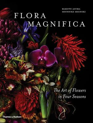 Image for Flora Magnifica: The Art of Flowers in Four Seasons