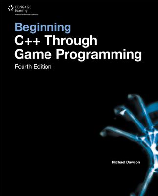 Image for Beginning C++ Through Game Programming