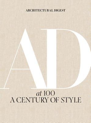 Image for Architectural Digest at 100: A Century of Style