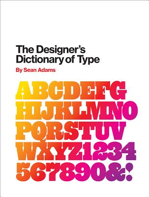 Image for The Designer's Dictionary of Type