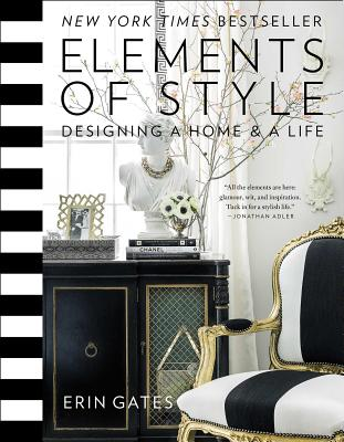 Image for Elements of Style: Designing a Home and a Life